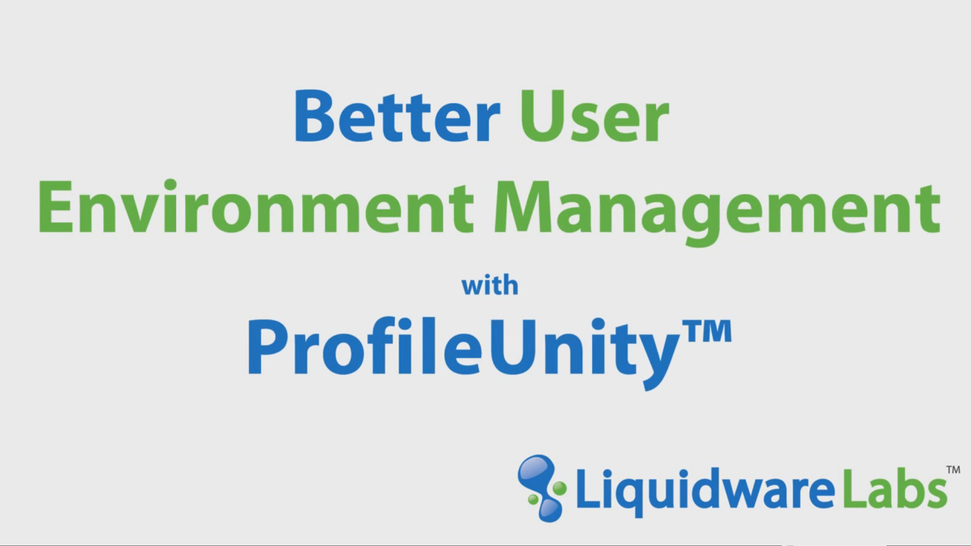 Better User Environment Management with ProfileUnity
