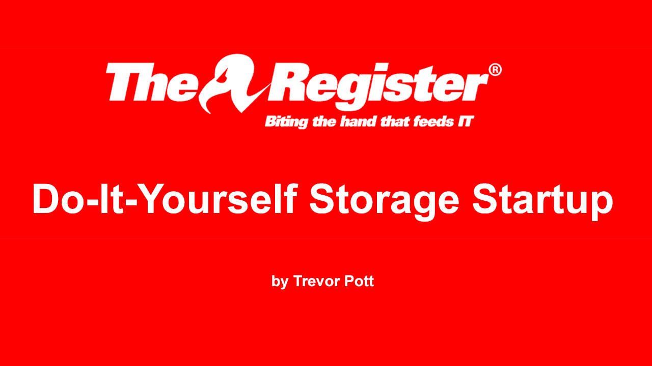 Do-It-Yourself Storage Startup
